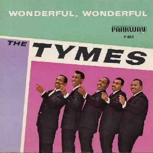 Tymes - Wonderful! Wonderful!/Come With Me To The Sea (with picture sleeve) - NM9/VG7 - 45 rpm Records