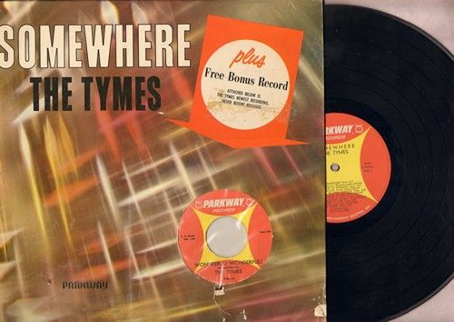Tymes - Somewhere: There Is Love, Stranger In Paradise, Till The End Of Time, Come With Me To The Sea, Night, The Lamp Is Low (Vinyl STEREO LP record, with BONUS 45!) - EX8/VG6 - LP Records
