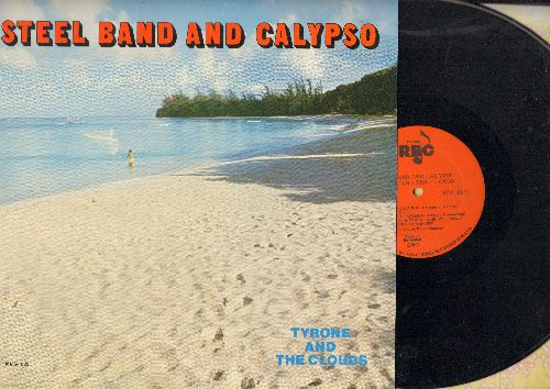 Tyrone & The Clouds - Steel Band And Calypso: Shame And Scandal, Day-O, Beautiful Barbados, Yellow Bird, Never On Sunday, Mary Ann (vinyl LP record) - NM9/EX8 - LP Records