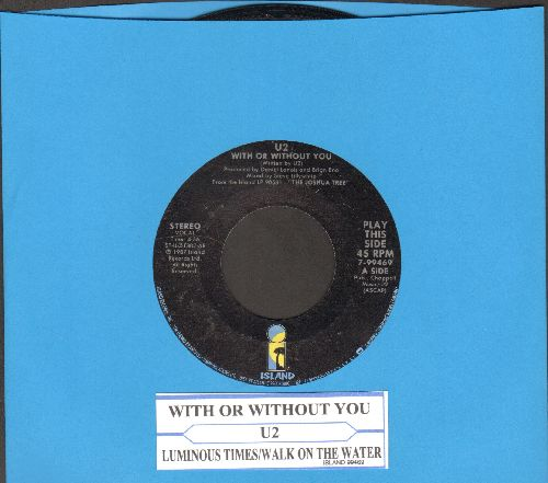 U2 - With Or Without You/Walk To The Water (with juke box label) - NM9/ - 45 rpm Records