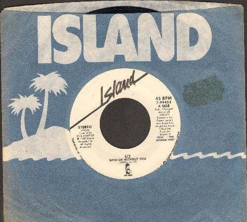 U2 - With Or Without You/Walk To The Water (with Island company sleeve) - EX8/ - 45 rpm Records