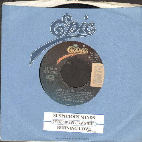 Yoakam, Dwight - Suspicious Minds/Burning Love (by Travis Tritt) (EXCELLENT new Country Versions of the Classic Elvis Hits!)(with juke box label and company sleeve) - EX8/ - 45 rpm Records