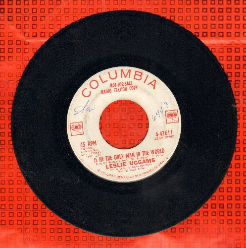 Uggams, Leslie - Is He The Only Man In The World/Each And Ev'ry Day (DJ advance pressing) (wol) - EX8/ - 45 rpm Records