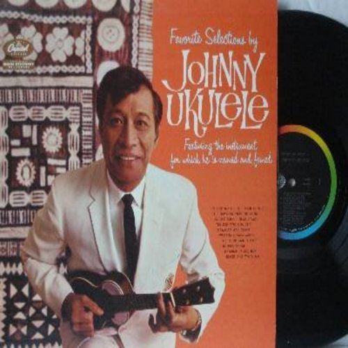 Ukelele, Johnny - Favorite Selections: Hawaiian Wedding Song, Blue Hawaii, Tea For Two Cha Cha, Hawaiian Music Box, The Third Man Theme (Vinyl MONO LP record) - NM9/NM9 - LP Records