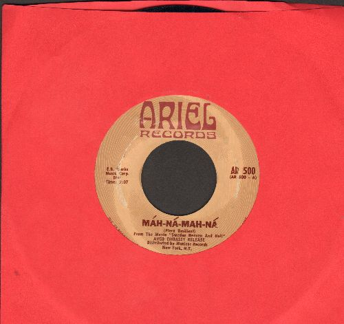 Umiliani, Piero - Mah-Na-Mah-Na (from film -Sweden Heaven And Hell-)/You Tried To Warn Me (Buff label with swirl) - EX8/ - 45 rpm Records