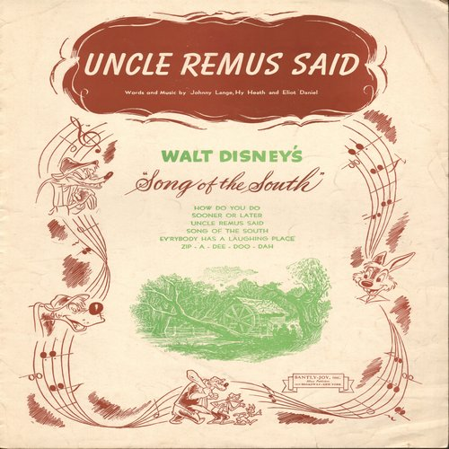 Disney - Uncle Remus Said - SHEET MUSIC for the song featured in Disney Classic -Song Of The South-  (This is SHEET MUSIC, not any other kind of media!) - VG7/ - Sheet Music