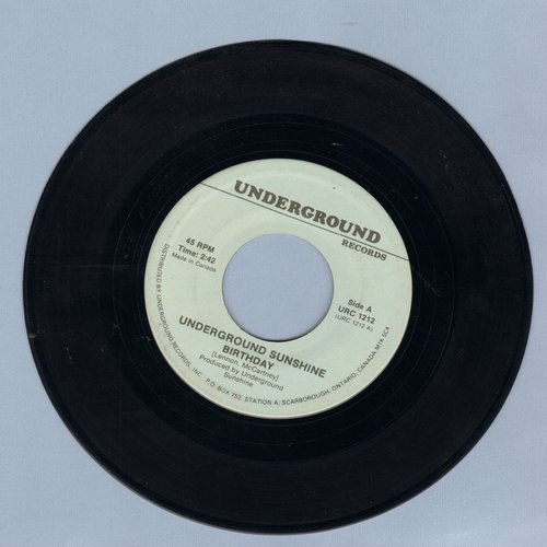 Underground Sunshine - Birthday (They Say It's Your Birthday)/If The Boy Only Knew (by Sue Thompson on flip-side) (re-issue) - NM9/ - 45 rpm Records
