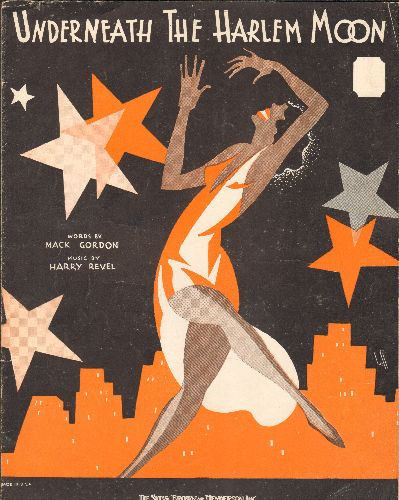 Underneath The Harlem Moon - Underneath The Harlem Moon - Vintage 1932 SHEET MUSIC, words by Mack Gordon, Music by Harry Revel - BEAUTIFUL cover art, suitable for framing! - VG7/ - Sheet Music