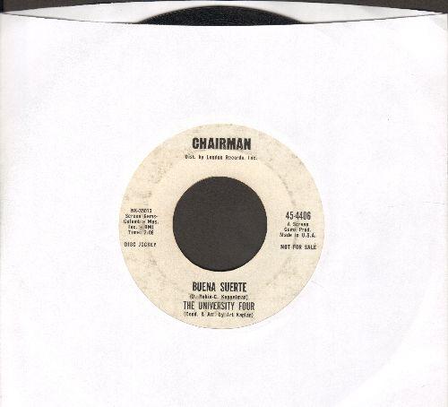 University Four - Buena Suerte/There's A Boy Who's Crying (DJ advance pressing) - EX8/ - 45 rpm Records