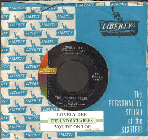 Untouchables - You're The Top/Lovely Dee (with juke box label and Liberty company sleeve) - EX8/ - 45 rpm Records