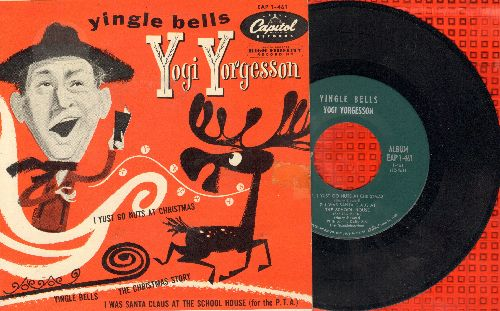 Yorgesson, Yogi - I Yust Go Nuts At Christmas/Yingle Bells/The Christmas Story/I Was Santa Claus At The School House (For The P.T.A.) (Vinyl EP record with picture cover) - NM9/EX8 - 45 rpm Records