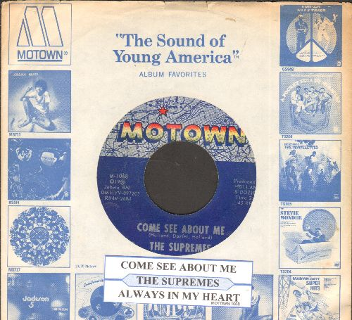 Supremes - Come See About Me/Always In My Heart (with juke box label and Motown company sleeve) - EX8/ - 45 rpm Records