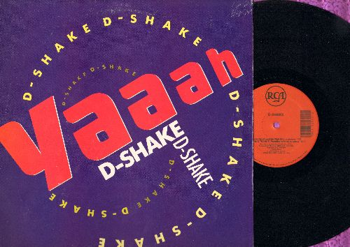 D-Shake - Yaaah (7:03 Freestyle Club Mix)/Techno Trance (6:49 Paradise Is Now)/Techno Trance (7:02 The Next Generation)/Technotranced (7:10 Feel The Space) (12 inch vinyl Maxi Single with picture cover) - NM9/EX8 - LP Records
