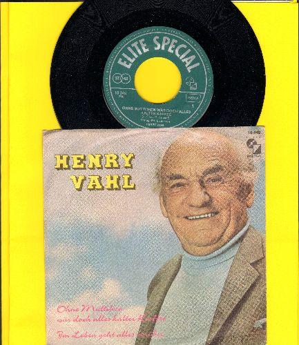 Vahl, Henry - Ohne Muttchen waer doch alles klater Kaffee/Im Leben geht alles vorueber (German Pressing, sung in German, with picture sleeve) - M10/EX8 - 45 rpm Records