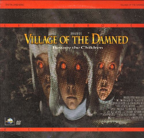 Village Of The Damned - Village Of The Damned - LASERDISC version of the John Carpenter Cult-Classic. - NM9/EX8 - LaserDiscs