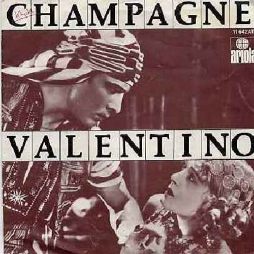 Champagne - Valentino/Ain't No Fun To Me (German Pressing with UNIQUE picture sleeve, sung in English) - NM9/EX8 - 45 rpm Records