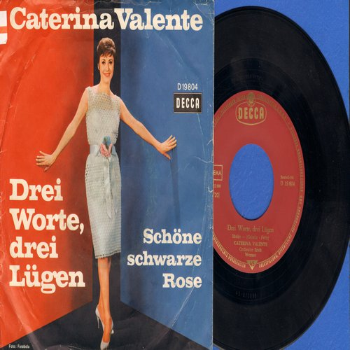 Valente, Caterina - Drei Worte, drei Luegen/Schoene schwarze Rose (German Pressing with picture sleeve, sung in German) - NM9/VG7 - 45 rpm Records