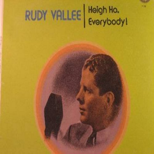 Vallee, Rudy - Heigh Ho, Everybody!: Life Is Just A Bowl Of Cherries, Honey, Deep Night, As Time Goes By, Sweet Music, Vieni Vieni, S'Posin' (SEALED album, 1970s pressing, never opened!) - SEALED/SEALED - LP Records