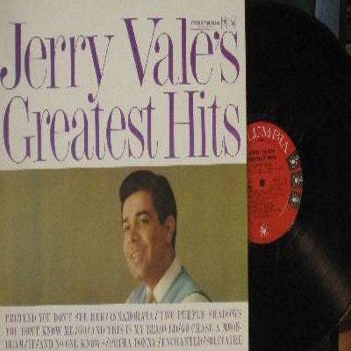 Vale, Jerry - Jerry Vale's Greatest Hits: You Don't Know Me, Enchanted, Prima Donna, And This Is My Beloved, Innamorata, Go, Go Chase A Moonbeam (Vinyl MONO LP record, NICE condition!) - M10/M10 - LP Records