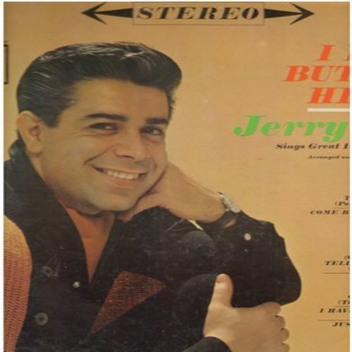 Vale, Jerry - I Have But One Heart: You Alone (Solo Tu), Mama, 'O Sole Mio, Tell Me That You Love Me (Parlami D'Amore, Mariu), Mala Femmina (Vinyl STEREO LP record) - EX8/EX8 - LP Records
