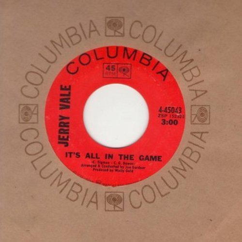Vale, Jerry - It's All In The Game/May I Have The Next Dream With You (with Columbia company sleeve) - VG7/ - 45 rpm Records