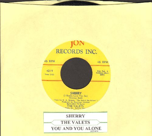 Valets - Sherry (I Really Love You So)/You And You Alone (RARE Vintage Doo-Wop, completely different from later 4 Seasons hit!) (with juke box label) - NM9/ - 45 rpm Records