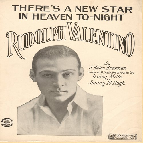 Valenino, Rudolph - There's A New Star In Heaven Tonight - Vintage SHEET MUSIC for the song dedicated to the memory of Silent Screen Hearth-Throb Rudolph Valentino - (This is SHEET MUSIC, not any other kind of media!) - EX8/ - Sheet Music