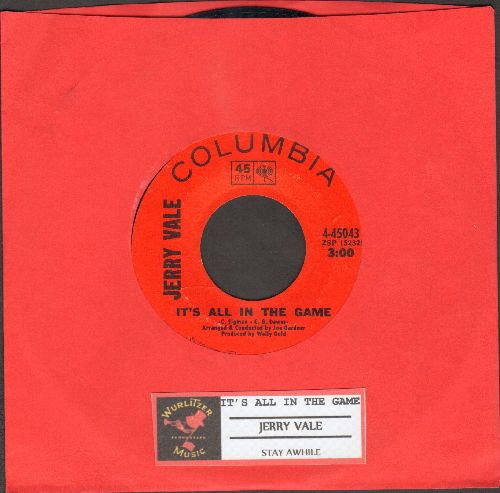 Vale, Jerry - It's All In The Game/May I Have The Next Dream With You (with juke box label) - EX8/ - 45 rpm Records