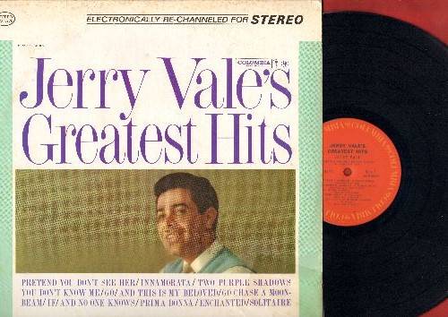 Vale, Jerry - Jerry Vale's Greatest Hits: You Don't Know Me, Enchanted, Prima Donna, And This Is My Beloved, Innamorata, Go, Go Chase A Moonbeam (Vinyl STEREO LP record, 1980s re-issue) - NM9/VG6 - LP Records