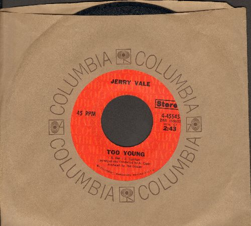 Vale, Jerry - Too Young/Pretend (with Columbia company sleeve) - NM9/ - 45 rpm Records