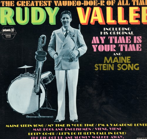 Vallee, Rudy - The Greatest Vaudeo-Doe-R Of All Time!: My Time Is Your Time, Maine Stein Song, Let's Do It (Let's Fall In Love), Betty Co-Ed (Vinyl MONO LP record, re-issue of vintage recordings) - M10/NM9 - LP Records