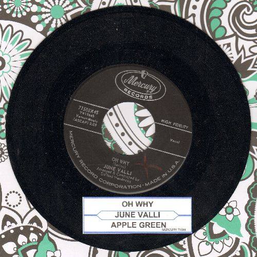 Valli, June - Oh Why/Apple Green (with juke box label) - NM9/ - 45 rpm Records