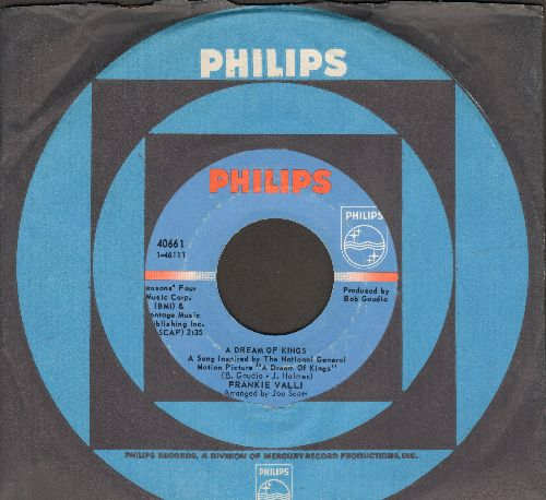 Valli, Frankie - You've Got Your Troubles (I've Got Mine)/A Dream Of Kings (MINT condition with vintage Philips company sleeve) - M10/ - 45 rpm Records