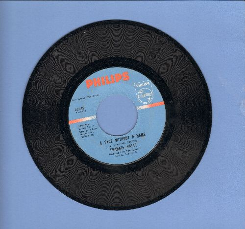 Valli, Frankie - A Face Without A Name/The Girl I'll Never Know (Angels Never Fly This Low) - VG7/ - 45 rpm Records