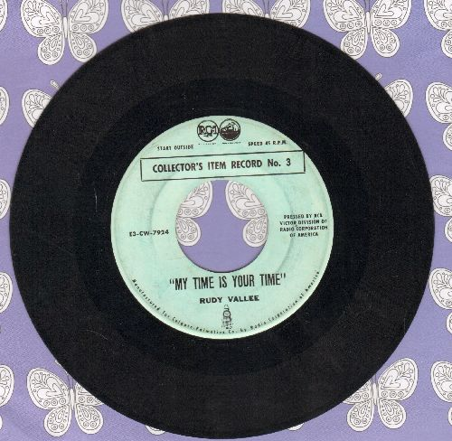 Vallee, Rudy - My Time Is Your Time/You Call It Madness (by Russ Columbo on flip-side) - Collector's Item Record No. 3 - VG7/ - 45 rpm Records