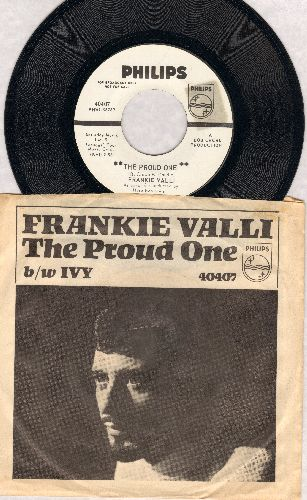 Valli, Frankie - The Proud One/Ivy (DJ advance pressing with picture sleeve)  - NM9/EX8 - 45 rpm Records