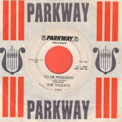 Valrays - Yo Me Pregunto (I Ask Myself)/Tonky (DJ advance pressing with RARE Parkway company sleeve) - EX8/ - 45 rpm Records