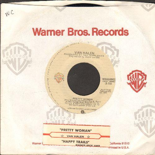 Van Halen - Pretty Woman/Happy Tarils (with juke box label and company sleeve) - EX8/ - 45 rpm Records