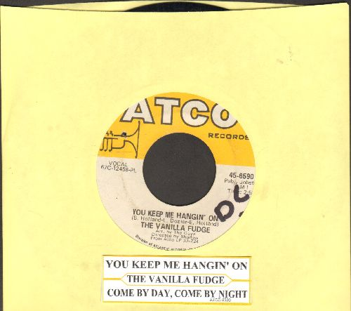 Vanilla Fudge - You Keep Me Hangin' On/Come By Day, Come By Night (with juke box label) - VG7/ - 45 rpm Records