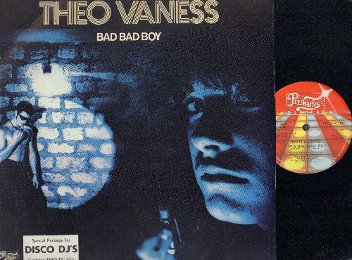 Vaness, Theo - I'm A Bad Bad Boy (6:10 minutes Extended Disco Version)/No Romance/Keep On Dancin' (9:46 Minutes Extended Disco version) (12 inch vinyl Maxi Single, DJ PROMO with picture cover) - NM9/EX8 - Maxi Singles