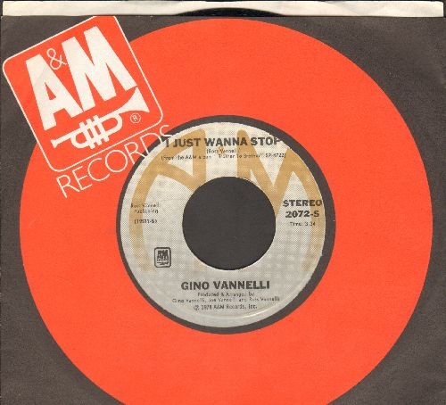 Vannelli, Gino - I Just Wanna Stop/The Surest Thinga Can Change (with A&M company sleeve) - NM9/ - 45 rpm Records