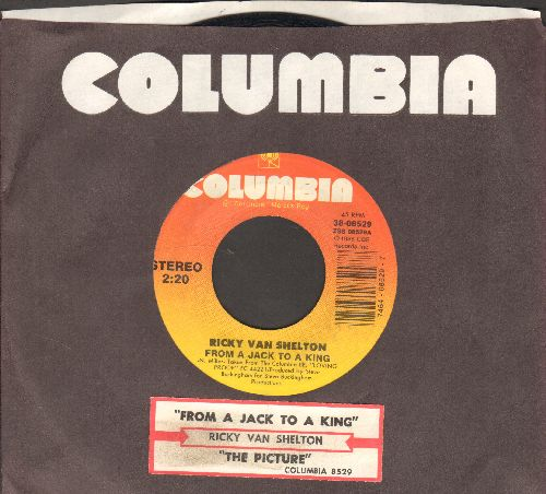 Van Shelton, Ricky - From A Jack To A King/The Picture (with juke box label and Columbia company sleeve) - EX8/ - 45 rpm Records