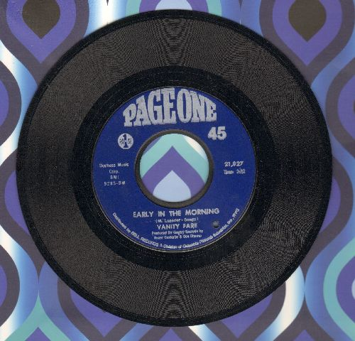 Vanity Fare - Early In The Morning/You Made Me Love You (bb) - EX8/ - 45 rpm Records