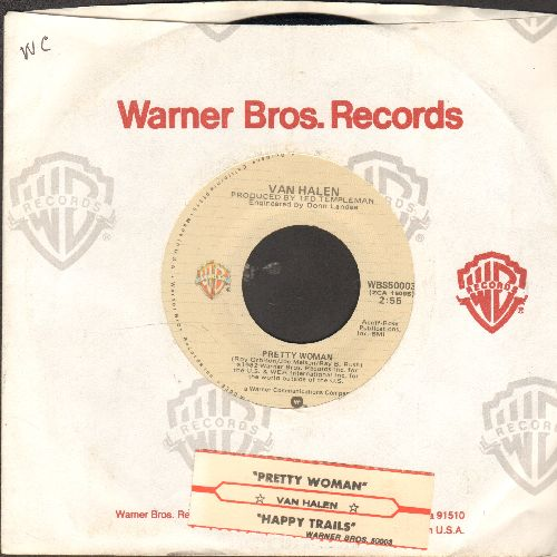 Van Halen - Pretty Woman/Happy Trails (with juke box label and company sleeve) - EX8/ - 45 rpm Records