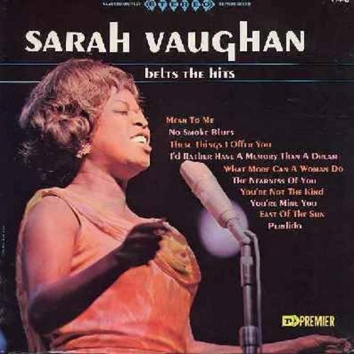 Vaughan, Sarah - Sarah Vaughan Belts The Hits: Mean To Me, No Smoke Blues, I'd Rather Have A Memory Than A Dream, The Nearness Of You, Perdido (Vinyl STEREO LP record) - NM9/NM9 - LP Records