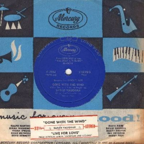 Vaughan, Sarah - Gone With The Wind/Live For Love (RARE 7 inch 33rpm single, small spindle hole, with vintage Mercury company sleeve and juke box label) - NM9/ - 45 rpm Records
