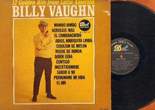 Vaughn, Billy - 12 Golden Hits From Latin America: Mambo Jambo, Corazon De Melon, Contigo, El Cumbanchero (Vinyl MONO LP record) - NM9/VG7 - LP Records