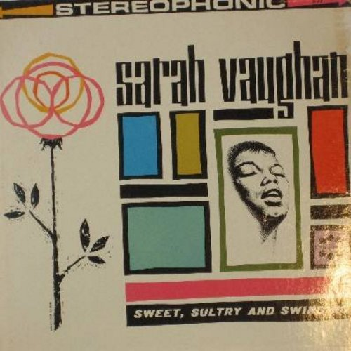 Vaughan, Sarah - Sweet, Sultry And Swinging: I'd Rather Have A Memory Than A Dream, Tribute To Sarah, East Of The Sun, Mean To Me (Vinyl STEREO LP record) - NM9/VG7 - LP Records