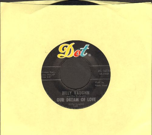 Vaughn, Billy - Our Dream Of Love/Making Other Plans - EX8/ - 45 rpm Records