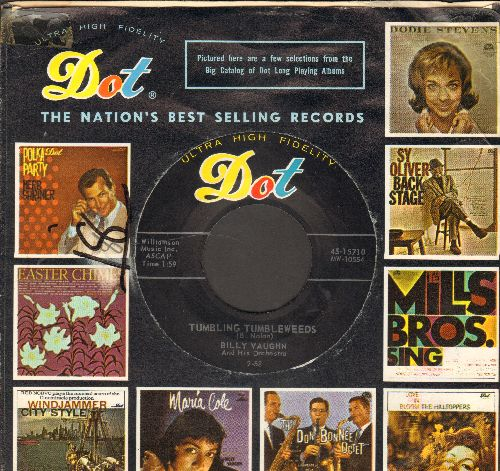 Vaughn, Billy & His Orchestra - Tumbling Tumbleweeds/Trying (with vintage Dot company sleeve) - NM9/ - 45 rpm Records